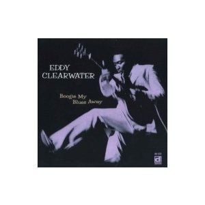 Eddy Clearwater / Boogie My Blues Away  国内盤 〔CD〕|hmv