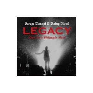 柳ジョージ and レイニーウッド  / LEGACY Live'79  &  Ultimate Best  〔CD〕|hmv