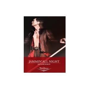 矢沢永吉 / JAMMIN' ALL NIGHT 2012 ...