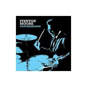 Stanton Moore スタントンムーア / Conversations 輸入盤 〔CD〕|hmv
