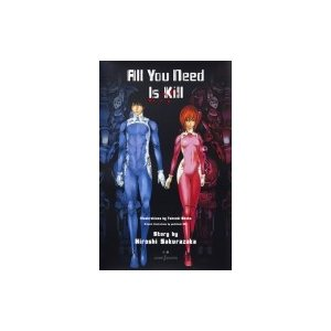 All You Need Is Kill JUMP j BOOKS / 桜坂洋  〔本〕