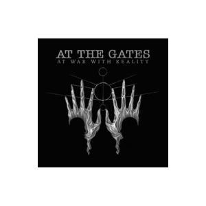 At The Gates アットザゲイツ / At War With Reality 国内盤 〔CD〕 hmv
