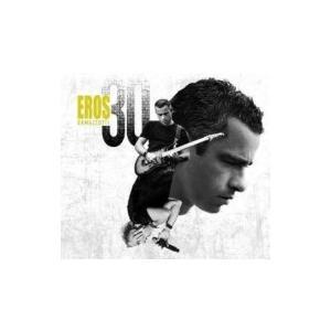 Eros Ramazzotti エロスラマゾッティ / Eros 30  輸入盤 〔CD〕