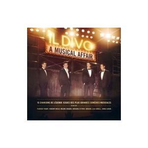 Il Divo イルディーボ / ミュージカル・アフェア(フレンチ・ヴァージョン)  〔BLU-SPEC CD 2〕|hmv