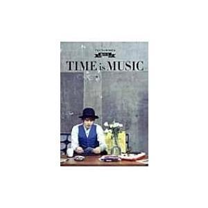 THE BAWDIES・ROY 「TIME is MUSIC」 / Roy (Bawdies)  〔本〕|hmv