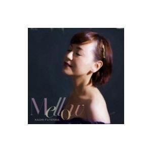 普天間かおり / Mellow  〔CD〕|hmv
