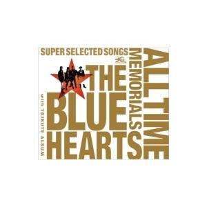 THE BLUE HEARTS ブルーハーツ / THE B...