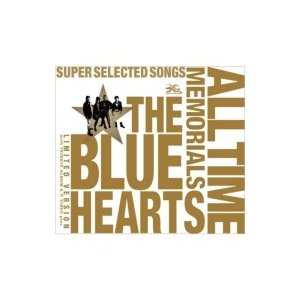 THE BLUE HEARTS ブルーハーツ / THE B...