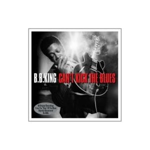 B.B. King ビービーキング / Can't Kick The Blues (Updated Reissue) 輸入盤 〔CD〕 hmv