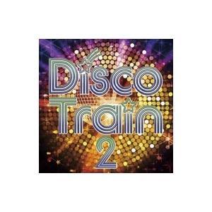 オムニバス(コンピレーション) / Disco Train 2 国内盤 〔CD〕|hmv