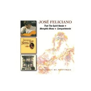Jose Feliciano ホセフェリシアーノ / That The Spirit Needs  /  Memphis Menu  /  Compartments 輸入盤 〔CD〕|hmv