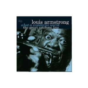 Louis Armstrong ルイアームストロング / Great Satchmo (Live)  /  What A Wonderful World (2枚組アナログレコード)  〔LP〕