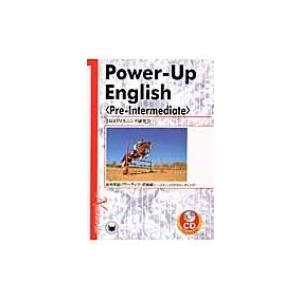"Power‐Up English""Pre‐Intermediate"" 総合英語パワーアップ""初級編"" / 大学英語教育学会  〔本〕|hmv"