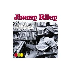 Jimmy Riley / Live It To Know It 輸入盤 〔CD〕|hmv