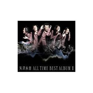 矢沢永吉 / ALL TIME BEST ALBUM II ...