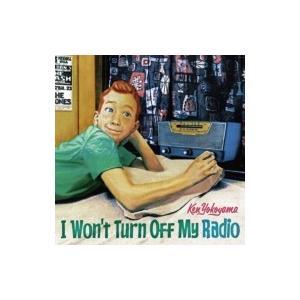 横山健 ヨコヤマケン / I Won't Turn Off My Radio  〔CD Maxi〕
