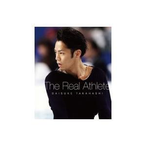 高橋大輔 The Real Athlete Blu-ray【数量限定生産】  〔BLU-RAY DISC〕|hmv
