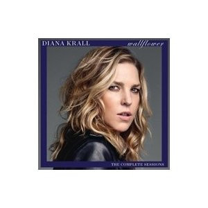 Diana Krall ダイアナクラール / Wallflower:  The Complete S...