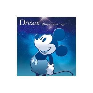 Disney / Dream〜Disney Greatest Songs〜洋楽盤 国内盤 〔CD〕