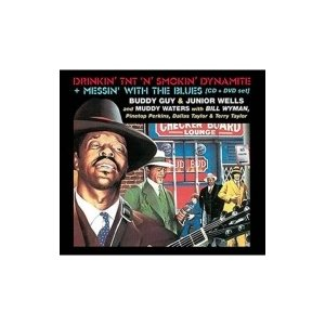 Buddy Guy / Junior Wells / Muddy Waters / Drinkin' Tnt N Smokin' Dynamite (+dvd:  Messin' With The Blues) 輸入盤 〔CD〕|hmv
