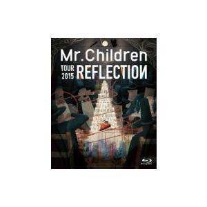 Mr.Children / REFLECTION {Live...