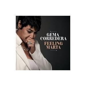 Gema Corredera / Feeling Marta 輸入盤 〔CD〕 hmv