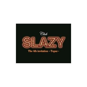 ミュージカル / Club SLAZY The 4th invitation〜Topaz〜  〔DVD〕