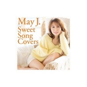 May J. メイジェイ / Sweet Song Covers (+DVD)  〔CD〕