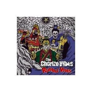 The Chorizo Vibes / RUMBLE VIBES  〔CD〕