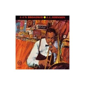 J.J. Johnson ジェイジェイジョンソン / Jj's Broadway 国内盤 〔SHM-CD〕