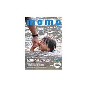Momo Vol.11 水辺特集号 インプレスムック / 雑誌  〔ムック〕