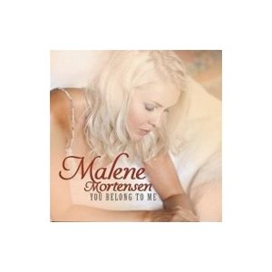 Malene Mortensen マレンモーテンセン / You Belong To Me 輸入盤 〔CD〕