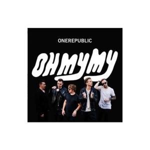OneRepublic ワンリパブリック / Oh My My 国内盤 〔CD〕 hmv