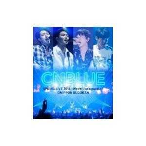 CNBLUE シーエヌブルー / SPRING LIVE 2016 〜We're like a puzzle〜 @NIPPON BUDOKAN (Blu-ray) 〔BLU-RAY DISC〕