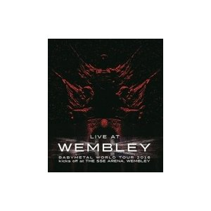 BABYMETAL / 「LIVE AT WEMBLEY」BABYMETAL WORLD TOUR ...
