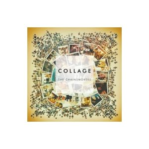 The Chainsmokers / Collage (Ep) 輸入盤 〔CD〕|hmv