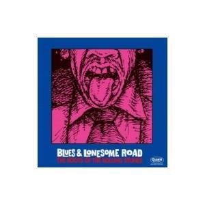 オムニバス(コンピレーション) / Blues  &  Lonesome Road - The Roots Of The Rolling Stones 国内盤 〔CD〕|hmv