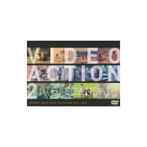 SCANDAL スキャンダル / VIDEO ACTION ...