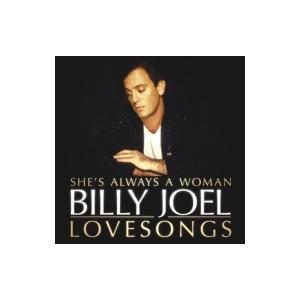 Billy Joel ビリージョエル / Billy Joel:  She's Always A Woman:  The Love Songs  国内盤 〔CD〕 hmv