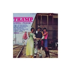 Lowell Fulson ロウエルフルスン / Tramp  国内盤 〔SHM-CD〕 hmv