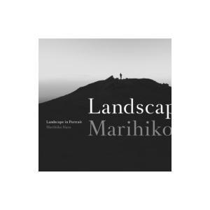 Marihiko Hara (原 摩利彦) / Landscape In Portrait 国内盤 〔CD〕|hmv