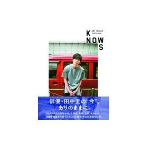 田中圭PHOTO BOOK「KNOWS」 / 田中圭 〔ムック〕