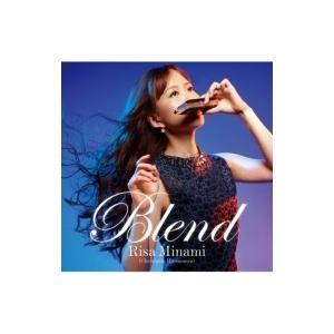 南里沙 / Blend 国内盤 〔CD〕|hmv