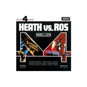 Ted Heath / Edmundo Ros / Heath Versus Ros Vols.1  &  2   〔LP〕