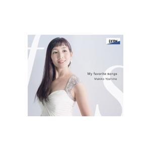 Soprano Collection / 『My Favorite Songs - わたしのお気に入り』 嘉目真木子、武田朋子 国内盤 〔CD〕 hmv