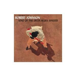 Robert Johnson ロバートジョンソン / King Of The Delta Blues Singers  国内盤 〔CD〕|hmv