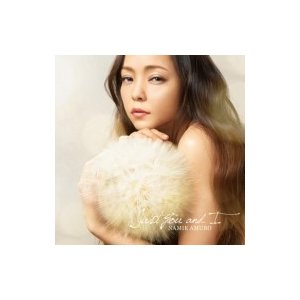 安室奈美恵 / Just You and I  〔CD Maxi〕|hmv