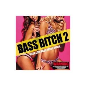 オムニバス(コンピレーション) / Bass Bitch 2 国内盤 〔CD〕|hmv