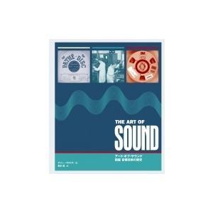アート・オブ・サウンド 図鑑 音響技術の歴史 / テリー・バロウズ  〔本〕|hmv