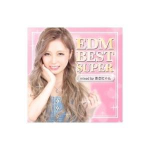 オムニバス(コンピレーション) / Edm Best Super -mixed By Dj あさにゃん- 国内盤 〔CD〕|hmv